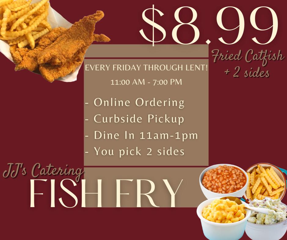 Fish Fry JJ's 2021